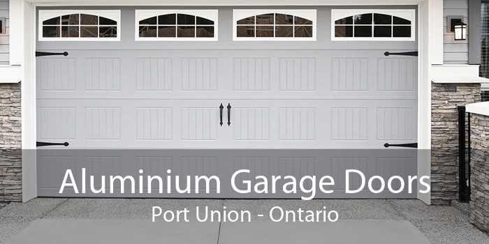 Aluminium Garage Doors Port Union - Ontario