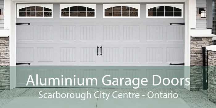 Aluminium Garage Doors Scarborough City Centre - Ontario
