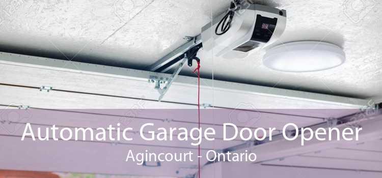 Automatic Garage Door Opener Agincourt - Ontario
