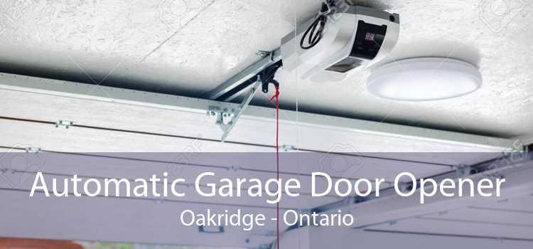 Automatic Garage Door Opener Oakridge - Ontario