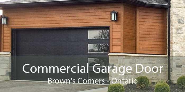 Commercial Garage Door Brown's Corners - Ontario