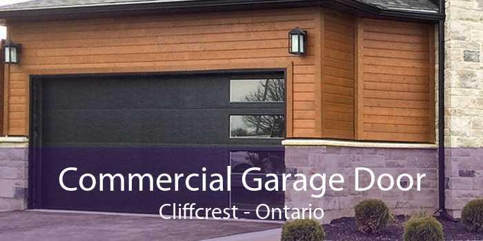 Commercial Garage Door Cliffcrest - Ontario