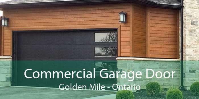 Commercial Garage Door Golden Mile - Ontario