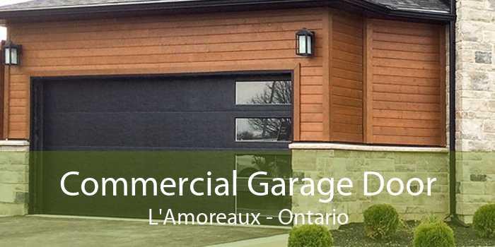 Commercial Garage Door L'Amoreaux - Ontario
