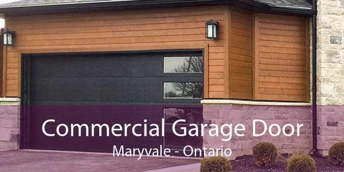 Commercial Garage Door Maryvale - Ontario