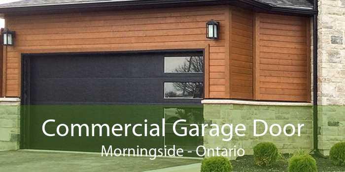Commercial Garage Door Morningside - Ontario