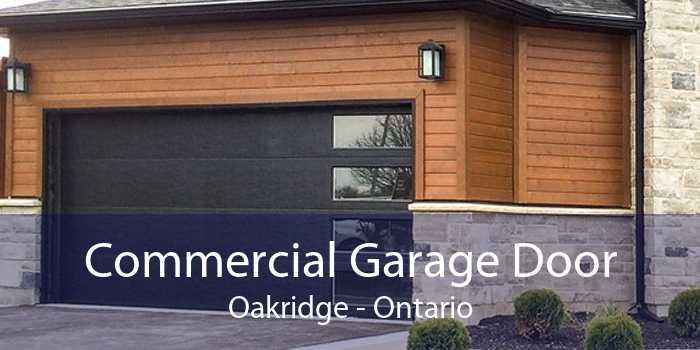 Commercial Garage Door Oakridge - Ontario