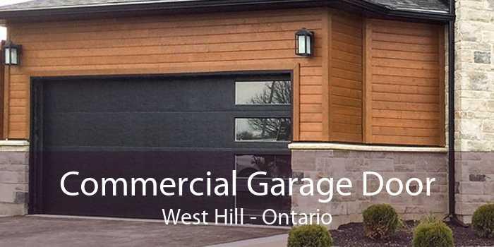 Commercial Garage Door West Hill - Ontario