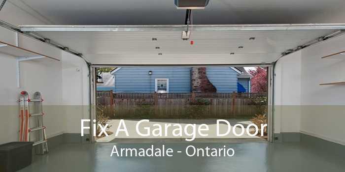 Fix A Garage Door Armadale - Ontario