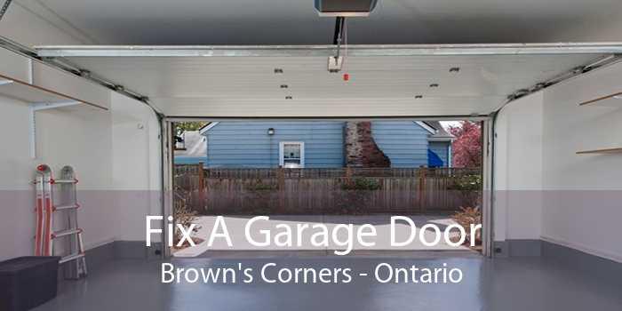 Fix A Garage Door Brown's Corners - Ontario