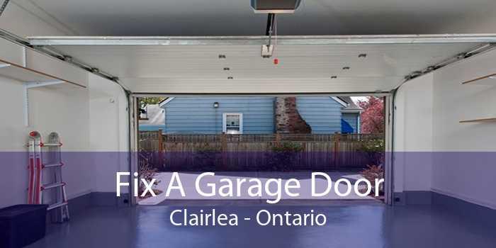 Fix A Garage Door Clairlea - Ontario