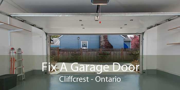 Fix A Garage Door Cliffcrest - Ontario