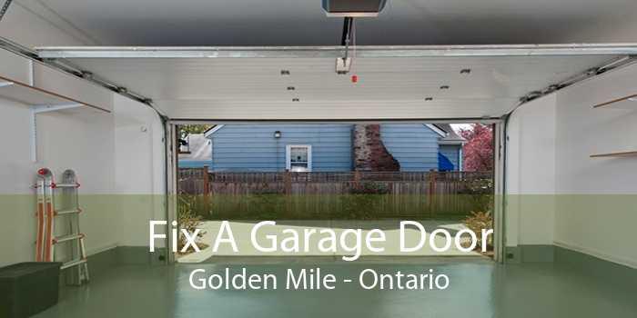 Fix A Garage Door Golden Mile - Ontario