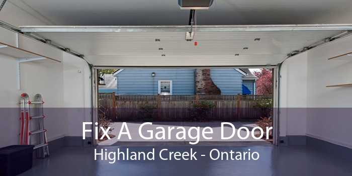Fix A Garage Door Highland Creek - Ontario