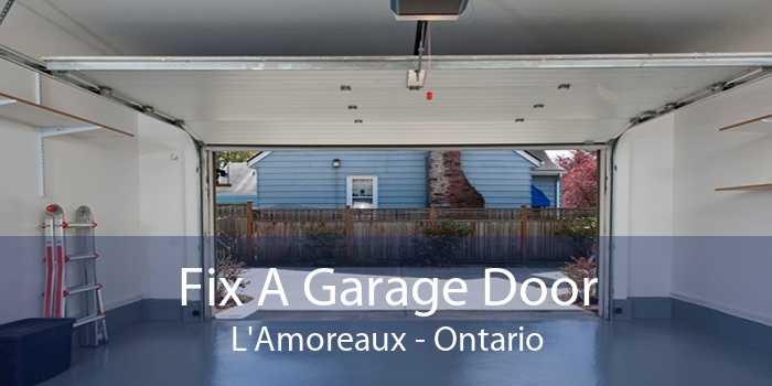 Fix A Garage Door L'Amoreaux - Ontario