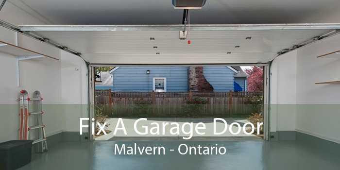 Fix A Garage Door Malvern - Ontario