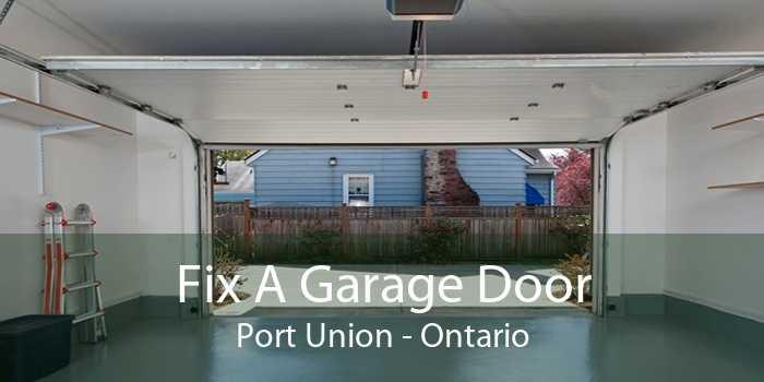Fix A Garage Door Port Union - Ontario