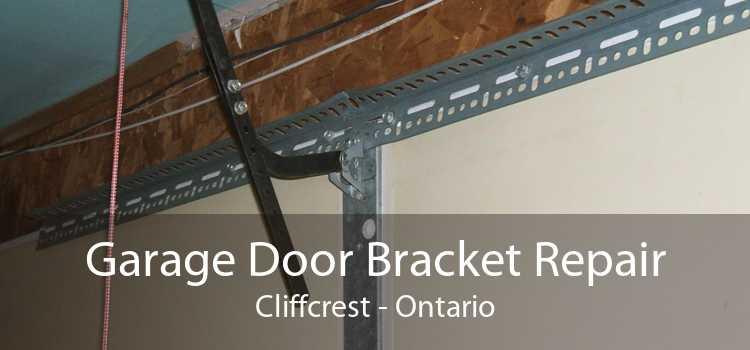Garage Door Bracket Repair Cliffcrest - Ontario
