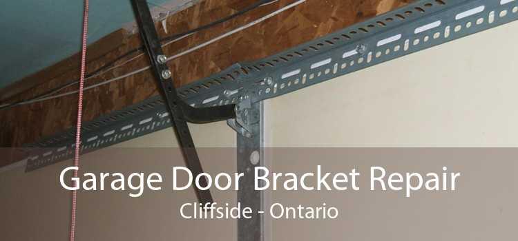 Garage Door Bracket Repair Cliffside - Ontario