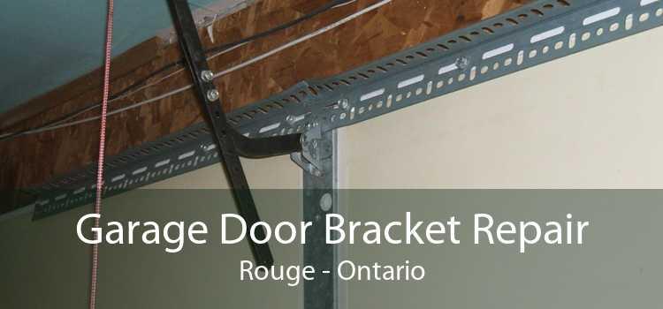 Garage Door Bracket Repair Rouge - Ontario