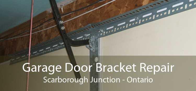Garage Door Bracket Repair Scarborough Junction - Ontario