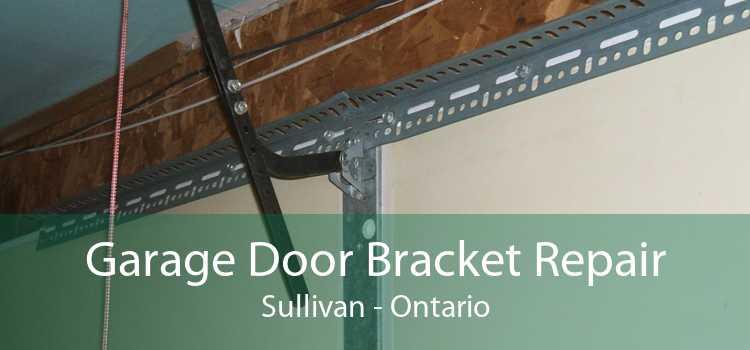 Garage Door Bracket Repair Sullivan - Ontario