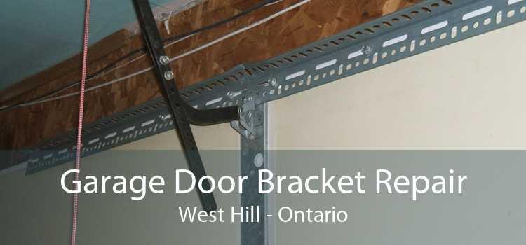 Garage Door Bracket Repair West Hill - Ontario