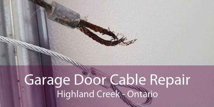 Garage Door Cable Repair Highland Creek - Ontario