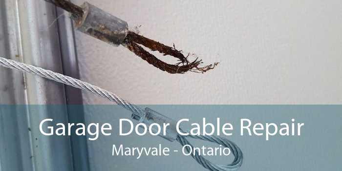 Garage Door Cable Repair Maryvale - Ontario