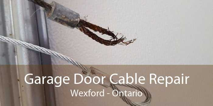 Garage Door Cable Repair Wexford - Ontario