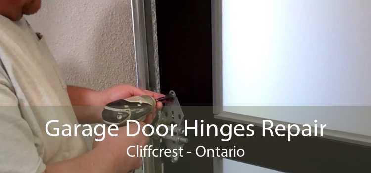 Garage Door Hinges Repair Cliffcrest - Ontario