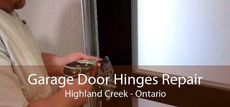 Garage Door Hinges Repair Highland Creek - Ontario