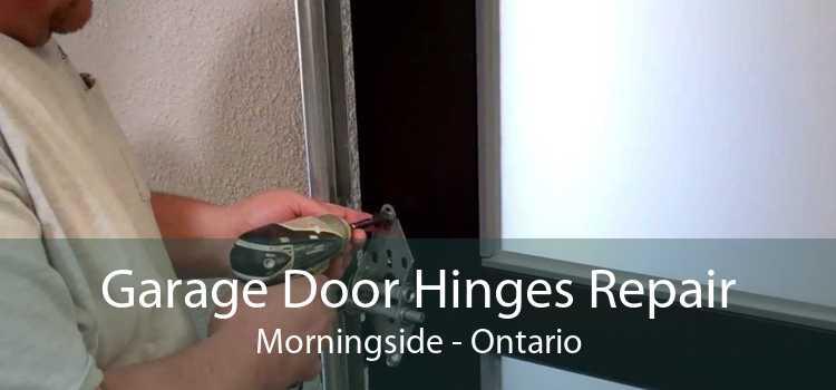 Garage Door Hinges Repair Morningside - Ontario