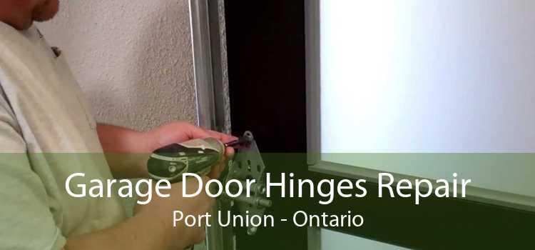 Garage Door Hinges Repair Port Union - Ontario