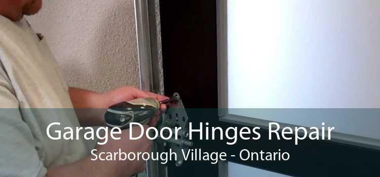 Garage Door Hinges Repair Scarborough Village - Ontario