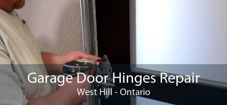 Garage Door Hinges Repair West Hill - Ontario
