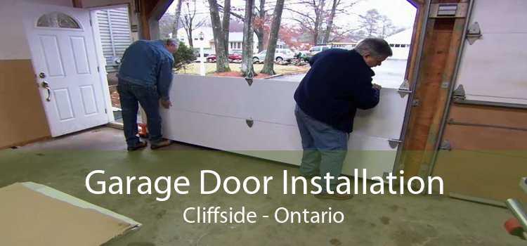 Garage Door Installation Cliffside - Ontario