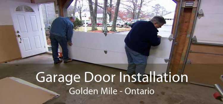 Garage Door Installation Golden Mile - Ontario