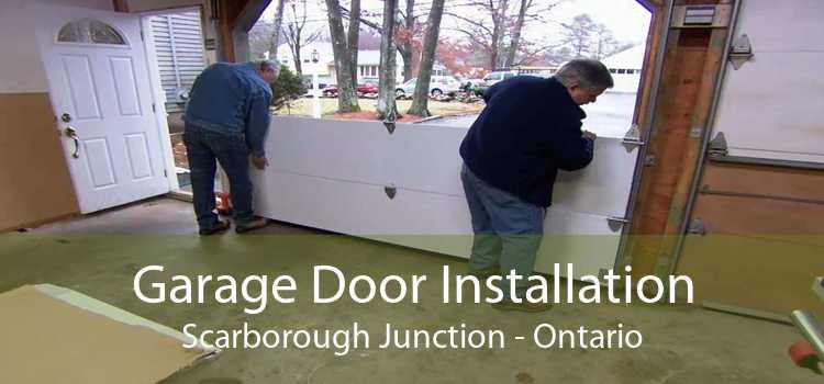 Garage Door Installation Scarborough Junction - Ontario