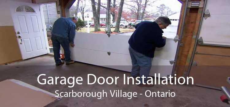 Garage Door Installation Scarborough Village - Ontario