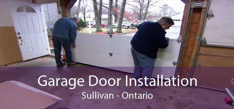 Garage Door Installation Sullivan - Ontario