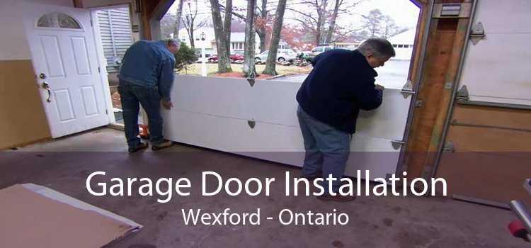 Garage Door Installation Wexford - Ontario