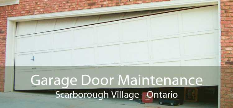 Garage Door Maintenance Scarborough Village - Ontario