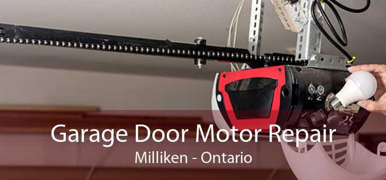 Garage Door Motor Repair Milliken - Ontario