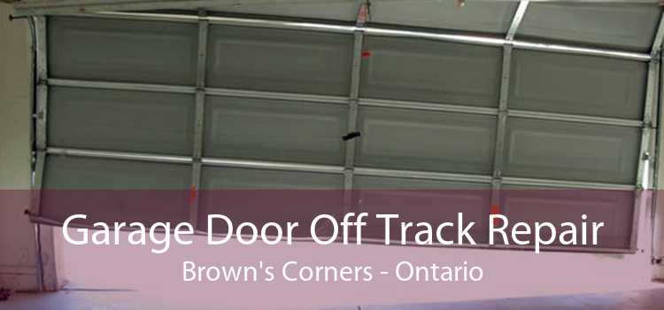 Garage Door Off Track Repair Brown's Corners - Ontario