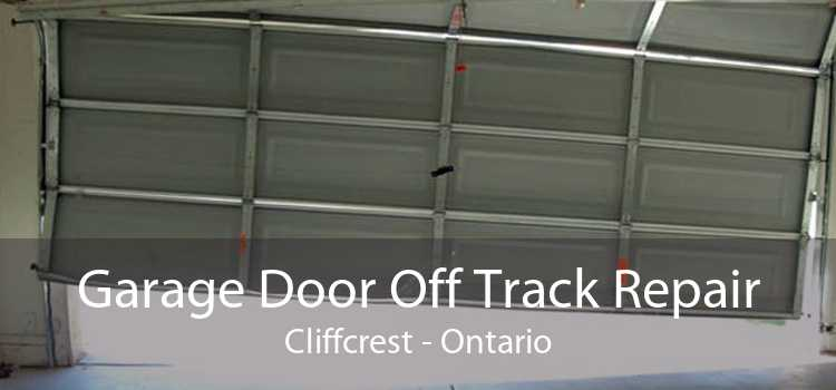 Garage Door Off Track Repair Cliffcrest - Ontario
