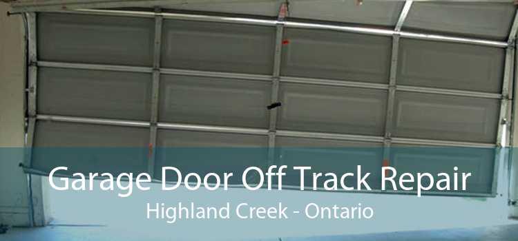 Garage Door Off Track Repair Highland Creek - Ontario