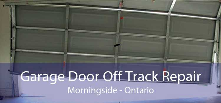 Garage Door Off Track Repair Morningside - Ontario