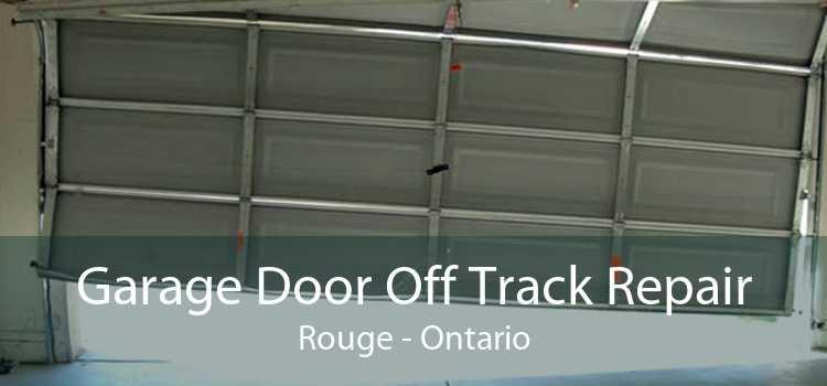 Garage Door Off Track Repair Rouge - Ontario
