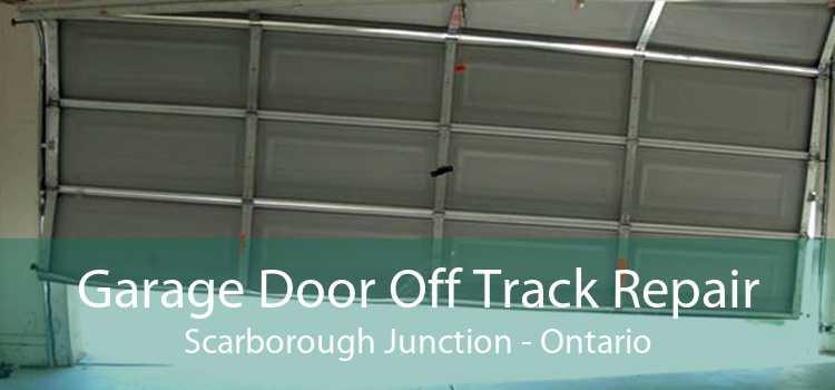 Garage Door Off Track Repair Scarborough Junction - Ontario